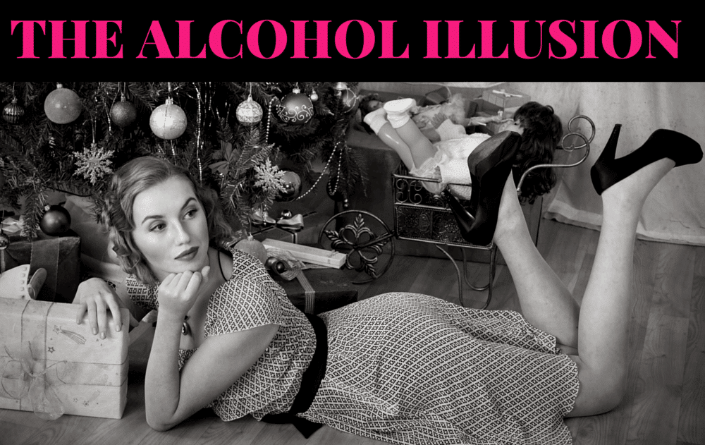 The alcohol illusion at Christmas