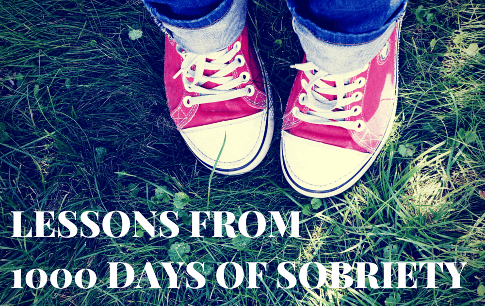 Lessons from 1000 days of sobriety