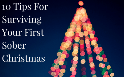 10 Tips For Surviving Your First Sober Christmas