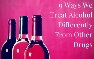 9 Ways We Treat Alcohol Differently From Other Drugs