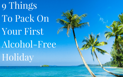 9 Things To Pack On Your First Alcohol-Free Holiday