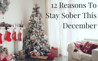 12 Reasons To Stay Sober This December