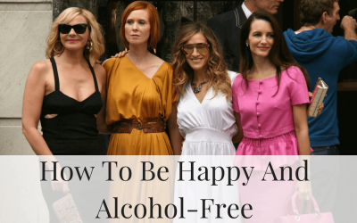 How To Be Happy And Alcohol-Free