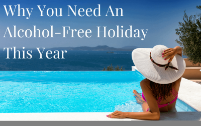 Why You Need An Alcohol-Free Holiday This Year