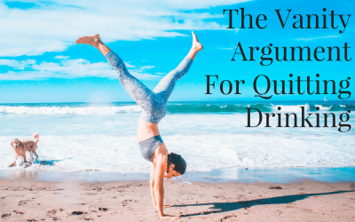 The Vanity Argument For Quitting Drinking