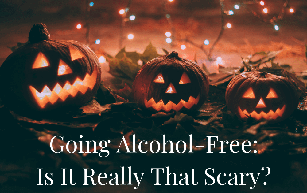 Going Alcohol-Free: Is It Really That Scary?