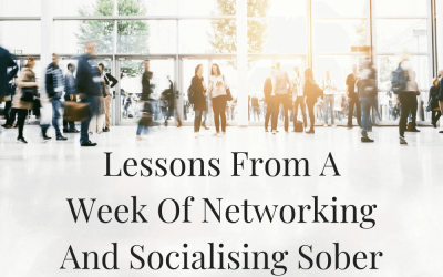 Lessons From A Week Of Networking & Socialising Sober