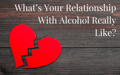What's Your Relationship With Alcohol Really Like?