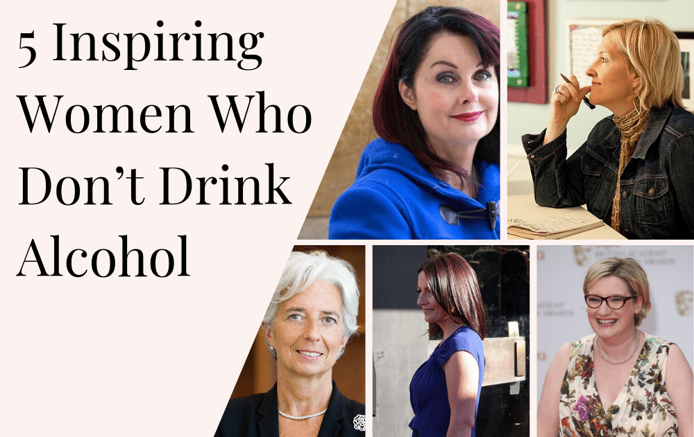 5 Inspiring Women Who Don't Drink Alcohol